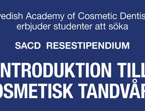 Studenter, sök SACD resestipendium Introduktion till Kosmetisk Tandvård!